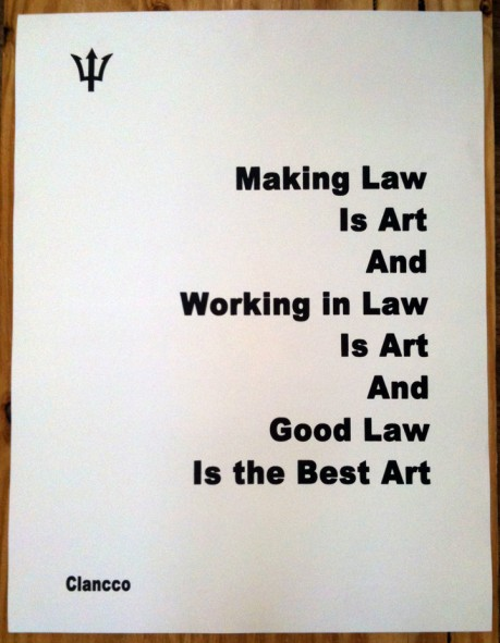 """""""Good Law is the Best Art"""""""